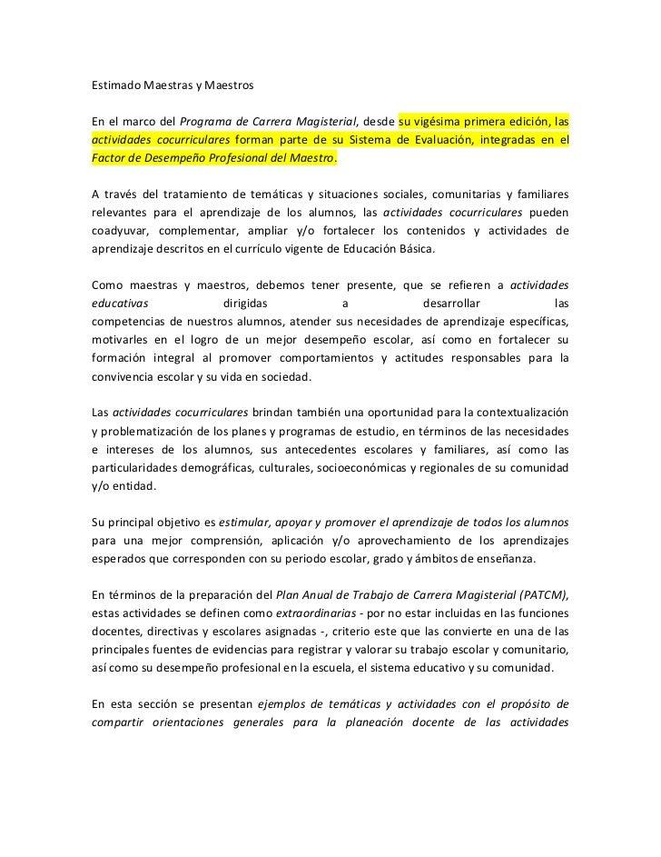 Estimado Maestras y MaestrosEn el marco del Programa de Carrera Magisterial, desde su vigésima primera edición, lasactivid...