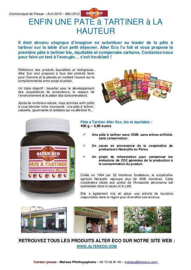 Communiqué de Presse – Avril 2010 – MAJ 2012            ENFIN UNE PÂTE à TARTINER à LA                      HAUTEUR     Il...