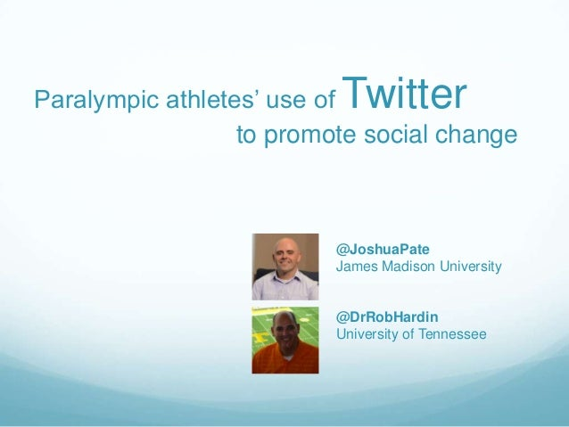 TwitterParalympic athletes' use of                  to promote social change                          @JoshuaPate         ...