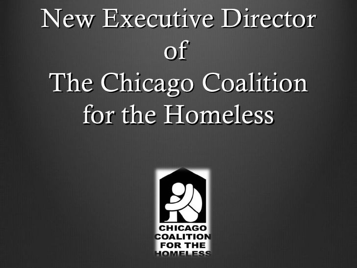 New Executive Director          ofThe Chicago Coalition  for the Homeless