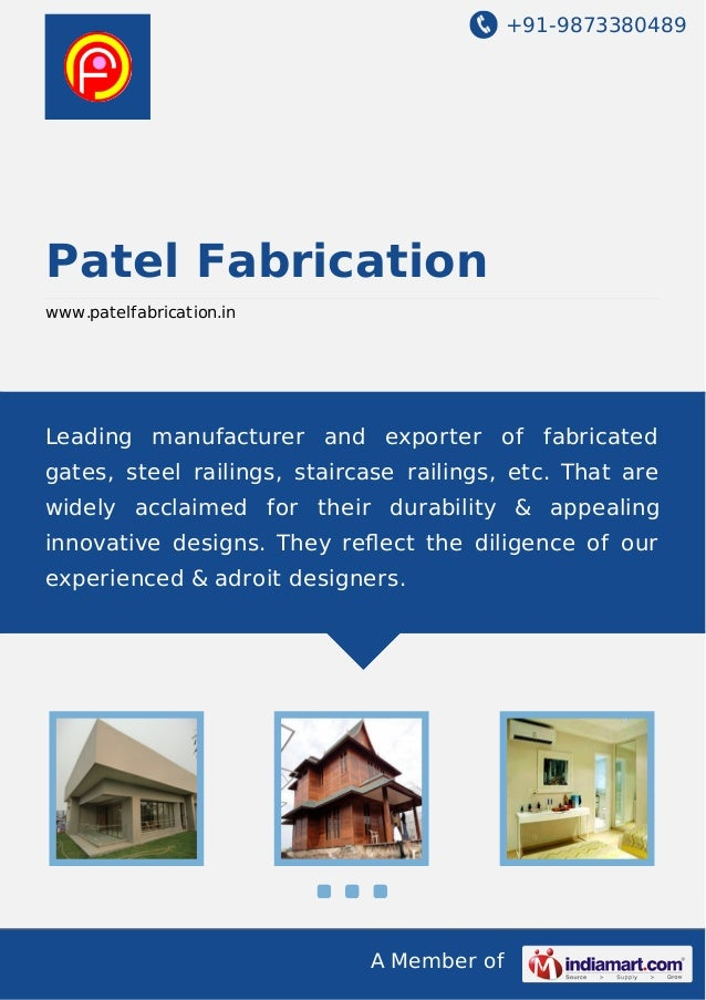 +91-9873380489  Patel Fabrication www.patelfabrication.in  Leading manufacturer and exporter of fabricated gates, steel ra...