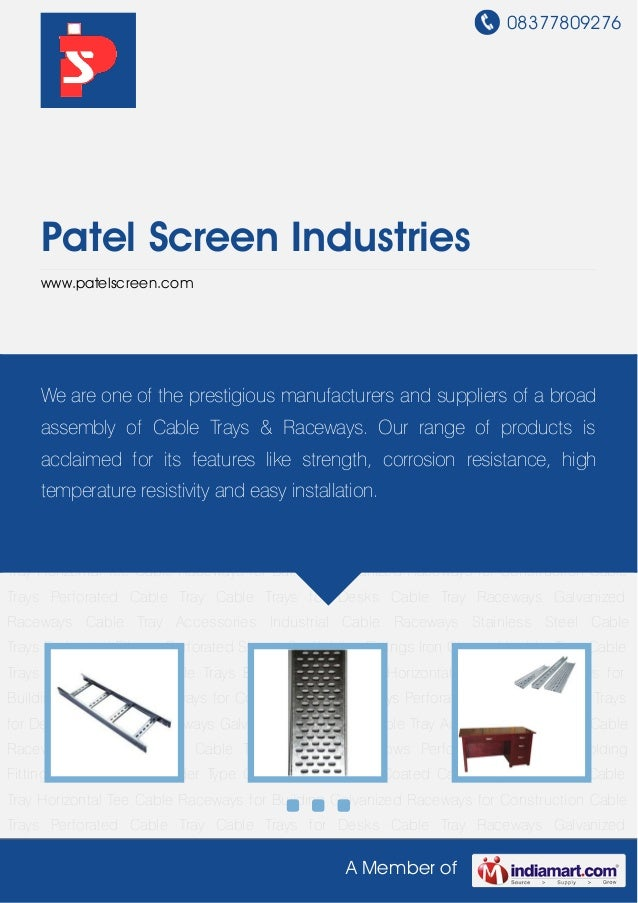 08377809276A Member ofPatel Screen Industrieswww.patelscreen.comCable Trays Perforated Cable Tray Cable Trays for Desks Ca...