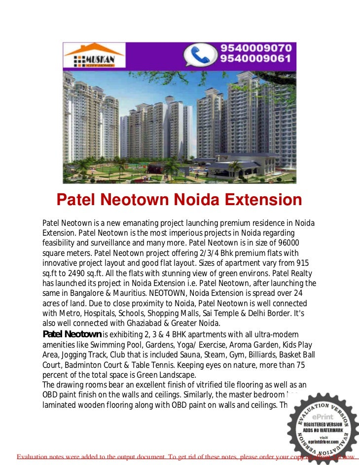 Patel Neotown Noida Extension        Patel Neotown is a new emanating project launching premium residence in Noida        ...