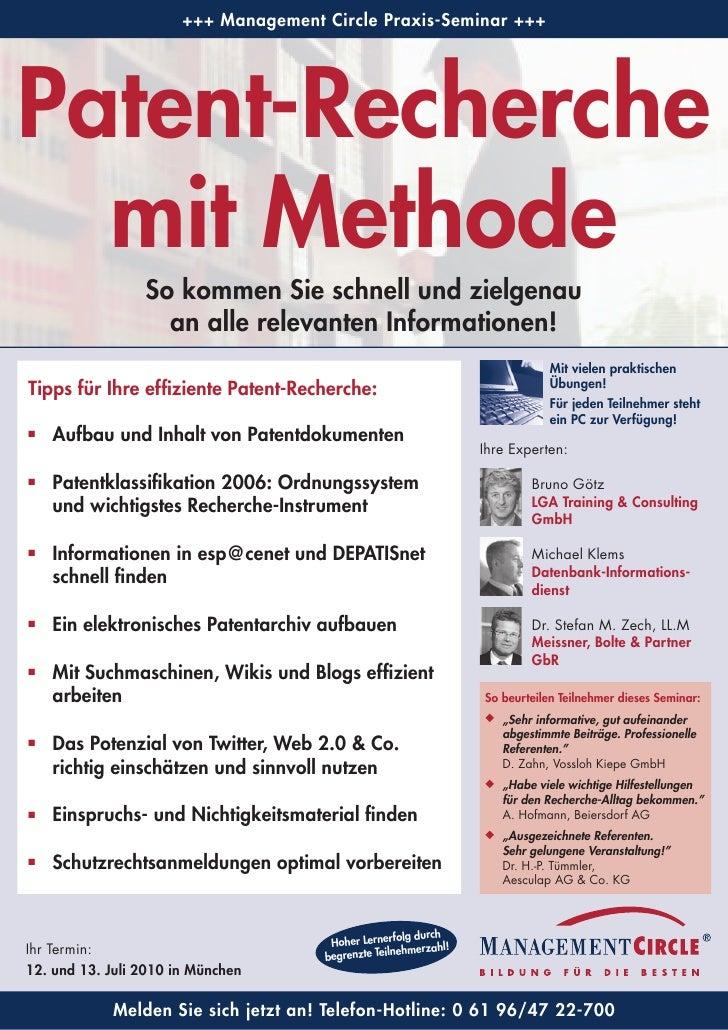+++ Management Circle Praxis-Seminar +++     Patent-Recherche   mit Methode                  So kommen Sie schnell und zie...