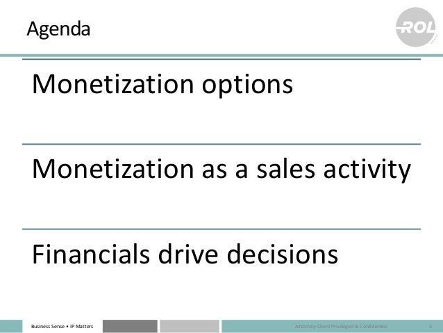 Patent Monetization: Buy, Sell, License, Hold? Slide 3