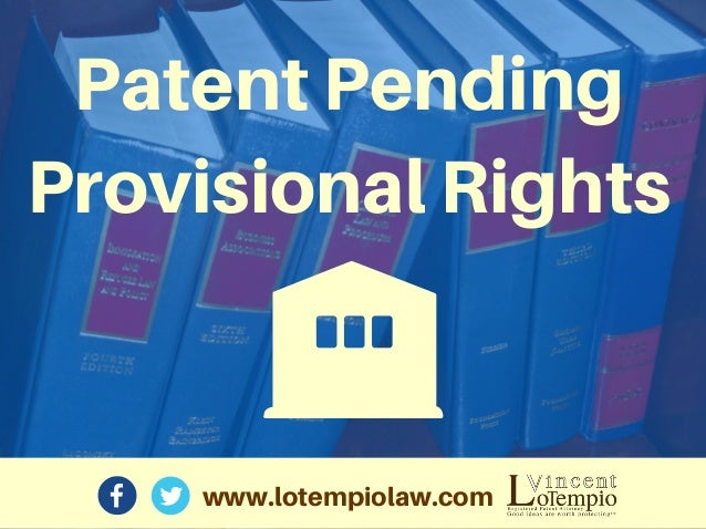 www.lotempiolaw.com PatentPending ProvisionalRights
