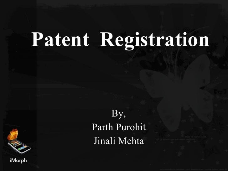 Patent Registration By, Parth Purohit Jinali Mehta