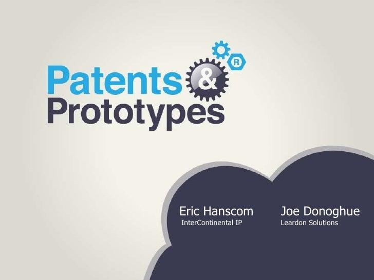 Eric Hanscom          Joe DonoghueInterContinental IP   Leardon Solutions