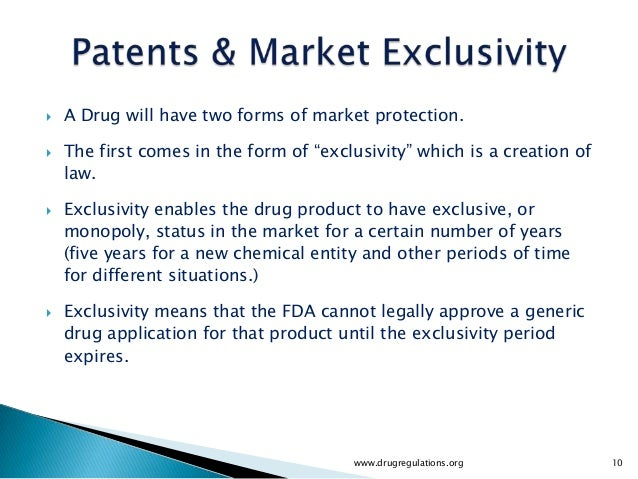 """   A Drug will have two forms of market protection.   The first comes in the form of """"exclusivity"""" which is a creation o..."""