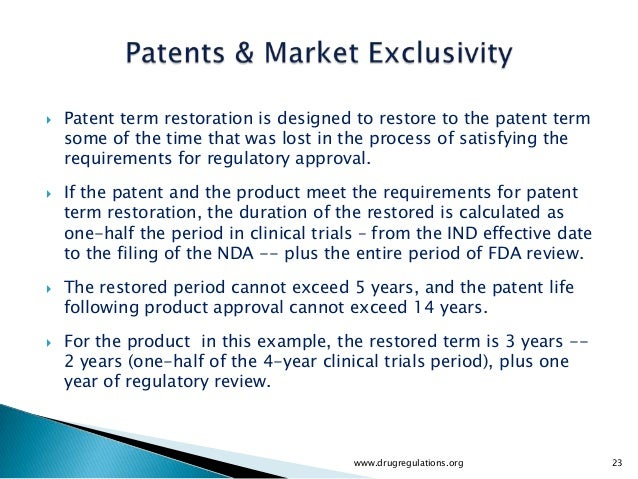    Patent term restoration is designed to restore to the patent term    some of the time that was lost in the process of ...
