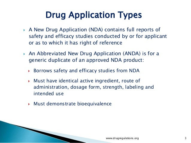 Drug Application Types Types      Drug Application     A New Drug Application (NDA) contains full reports of      safety ...