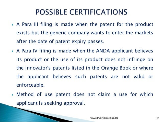    A Para III filing is made when the patent for the product    exists but the generic company wants to enter the markets...