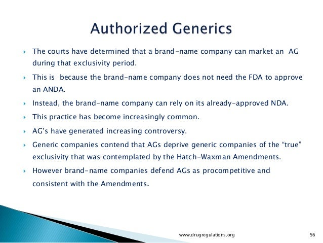    The courts have determined that a brand-name company can market an AG    during that exclusivity period.   This is be...