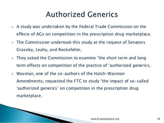    A study was undertaken by the Federal Trade Commission on the    effects of AGs on competition in the prescription dru...