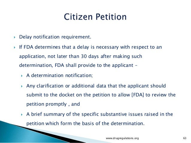    Delay notification requirement.   If FDA determines that a delay is necessary with respect to an    application, not ...