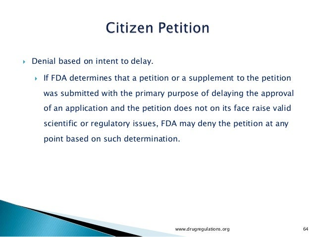    Denial based on intent to delay.       If FDA determines that a petition or a supplement to the petition        was s...