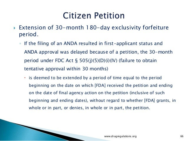    Extension of 30-month 180-day exclusivity forfeiture    period.    ◦ If the filing of an ANDA resulted in first-applic...