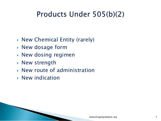    New   Chemical Entity (rarely)   New   dosage form   New   dosing regimen   New   strength   New   route of admini...