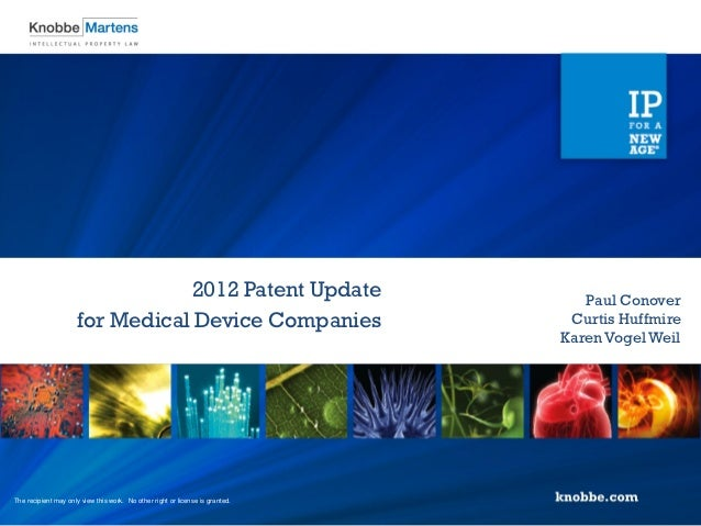 2012 Patent Update                                Paul Conover                     for Medical Device Companies           ...