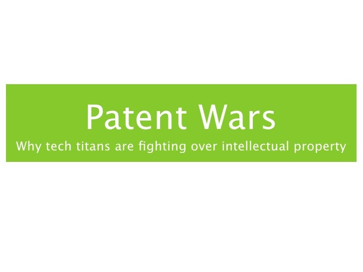 Patent WarsWhy tech titans are fighting over intellectual property