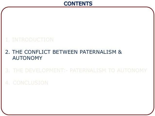 autonomy vs paternalism in mental health Power, paternalism, and psychiatry authoritarian versus libertarian psychiatry posted sep 02, 2017.