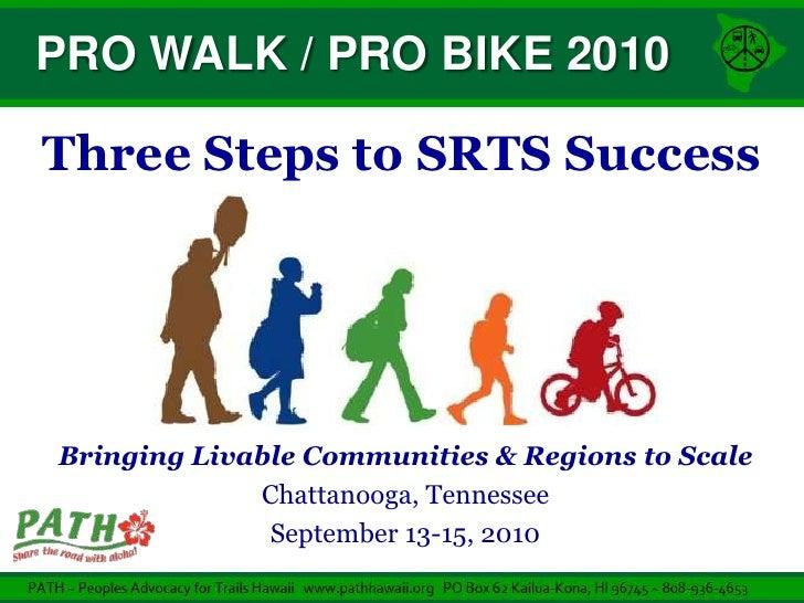 PATH - Three Steps to SRTS Success