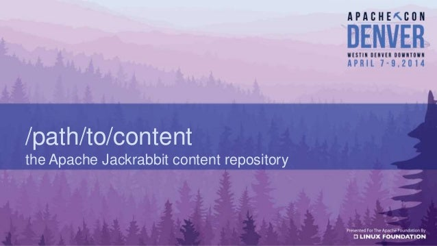 /path/to/content the Apache Jackrabbit content repository