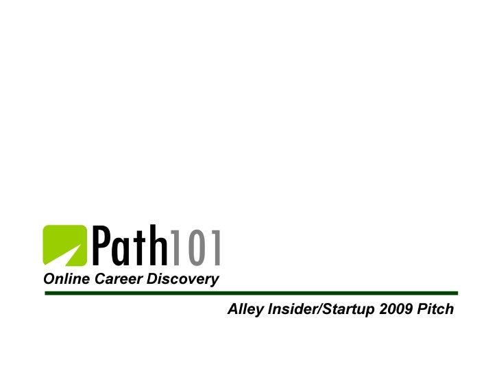 Path 101    Startup 2009