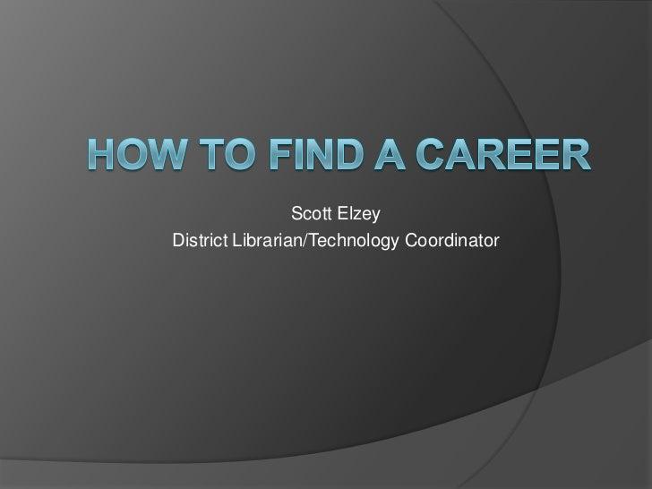 Scott ElzeyDistrict Librarian/Technology Coordinator