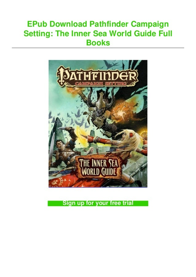 EPub Download Pathfinder Campaign Setting: The Inner Sea World Guide Full Books Sign up for your free trial