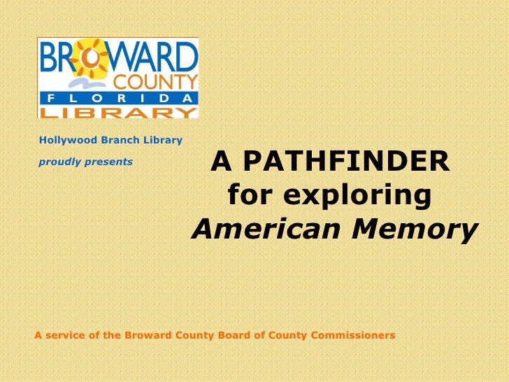 A Digital Librarian<br />A PATHFINDER <br />for exploring <br />American Memory<br />proudly presents<br />Search, Browse,...