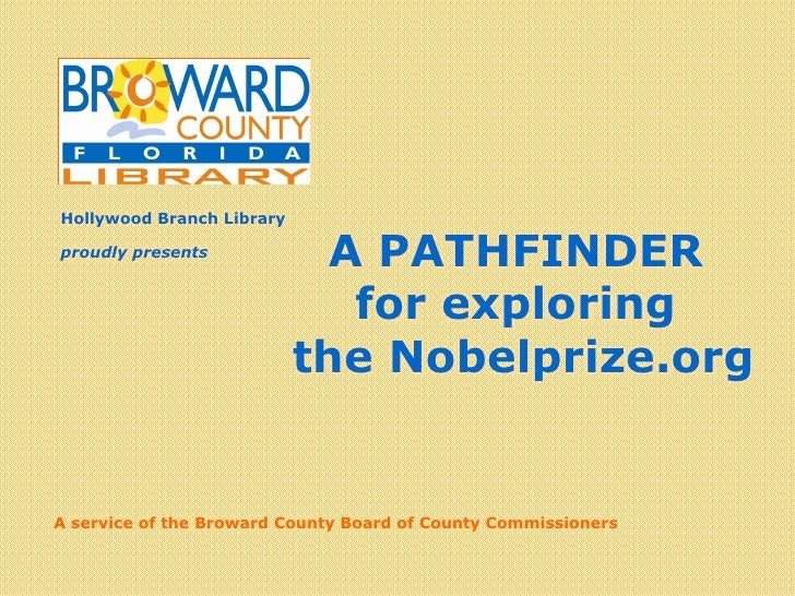 A Digital Librarian<br />A PATHFINDER <br />for exploring <br />the Nobelprize.org<br />proudly presents<br />Search, Brow...