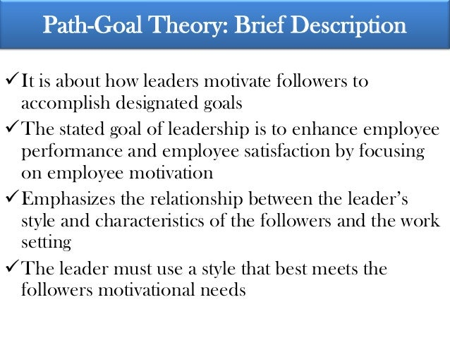 leadership and motivational theories in relation to the leaders influence on their followers Making sense of motivational leadership: the trail from transformational leaders to motivated followers.