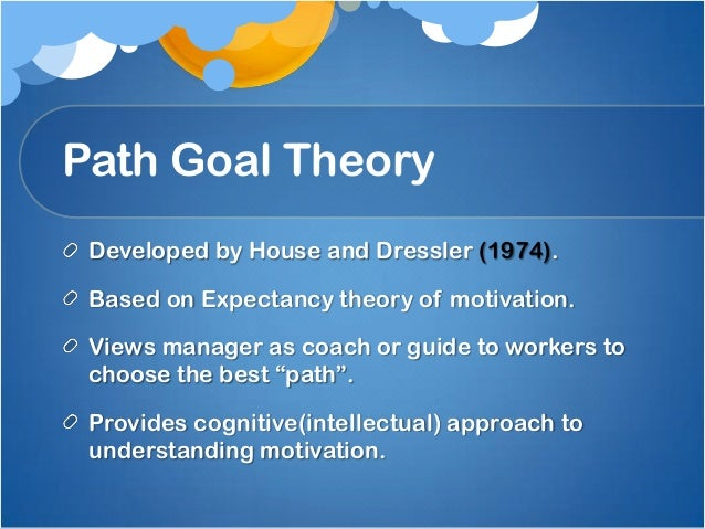 path goal theory and coach knight Project #52016 - principle of path-goal theory 20 business tutors online write a 750-1,000-word paper that analyzes the two leadership case studies found in topic materials for this module, coach knight: a will to win and coach k: a matter of the heart.