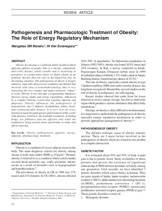 REVIEW ARTICLE  Pathogenesis and Pharmacologic Treatment of Obesity: The Role of Energy Regulatory Mechanism Mangatas SM M...