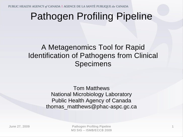 Pathogen Profiling Pipeline                  A Metagenomics Tool for Rapid             Identification of Pathogens from Cl...