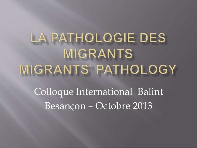 Colloque International Balint Besançon – Octobre 2013
