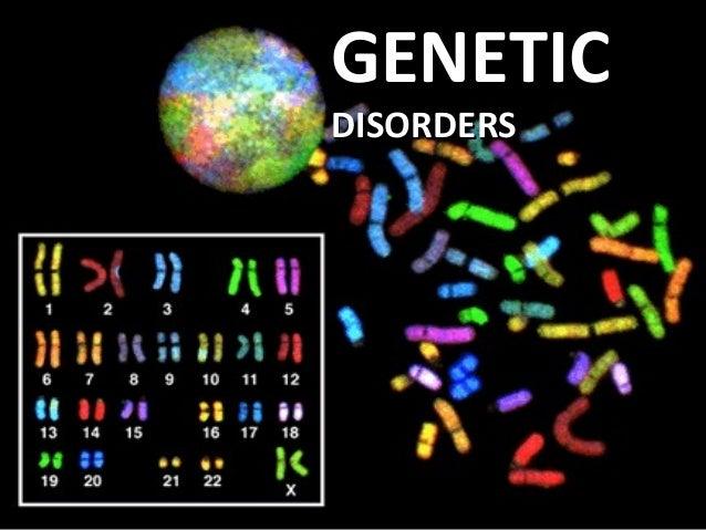 GENETICGENETIC DISORDERSDISORDERS
