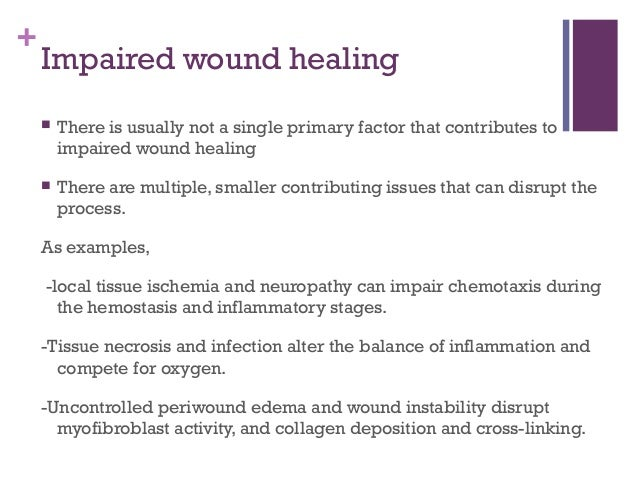 why diabetes mellitus delay wound healing