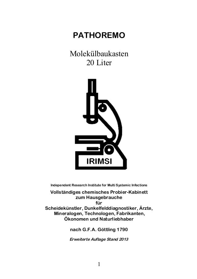 PATHOREMO             Molekülbaukasten                 20 Liter  Independent Research Institute for Multi Systemic Infecti...