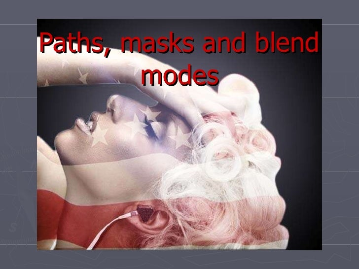 Paths, masks and blend modes