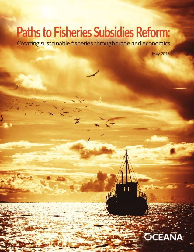 Creating sustainable fisheries through trade and economics May 2015