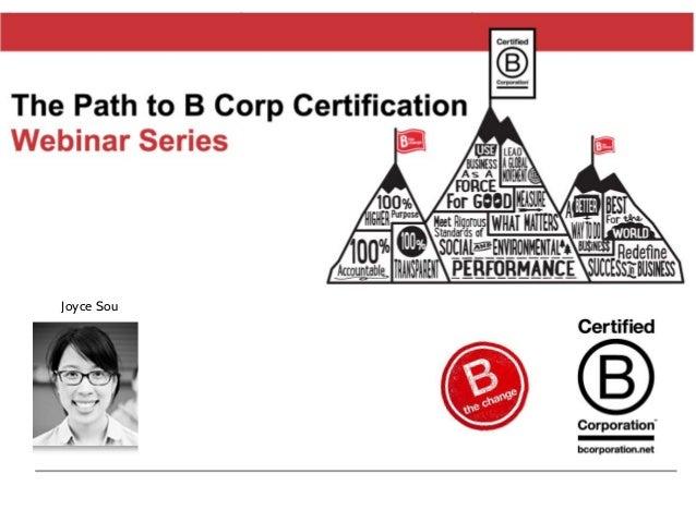 B Corp Certification Joyce Sou