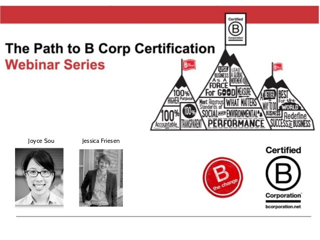 B Corp Certification Joyce Sou Jessica Friesen