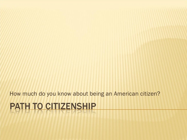 How much do you know about being an American citizen?