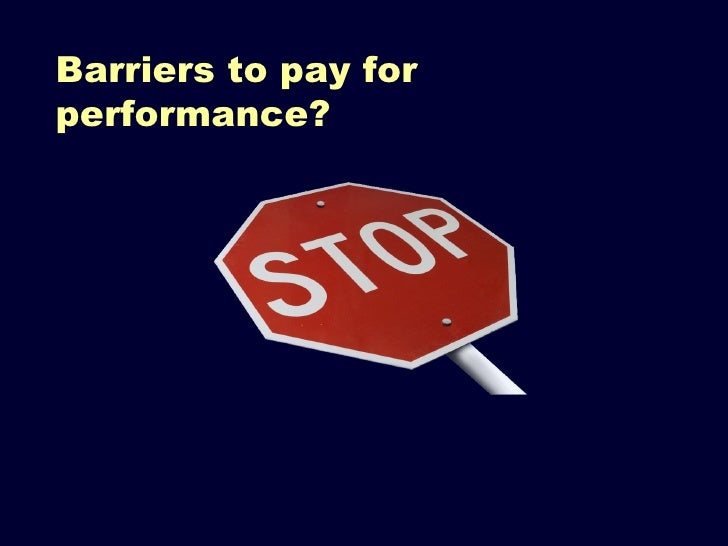 reimbursement and pay for performance essay Read this essay on reimbursement and pay-for-performance come browse our large digital warehouse of free sample essays get the knowledge you need in order to pass your classes and more.
