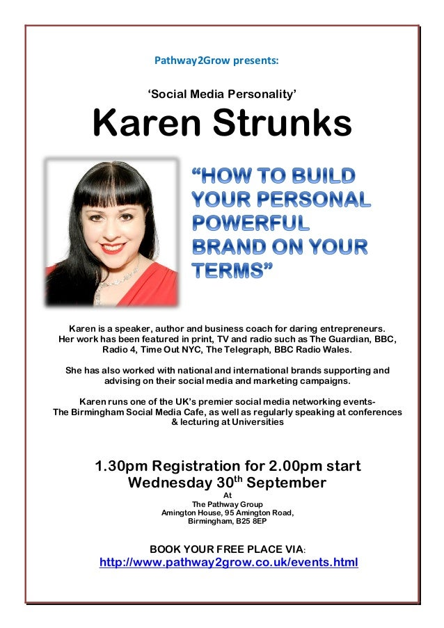 Pathway2Grow presents: 'Social Media Personality' Karen Strunks Karen is a speaker, author and business coach for daring e...