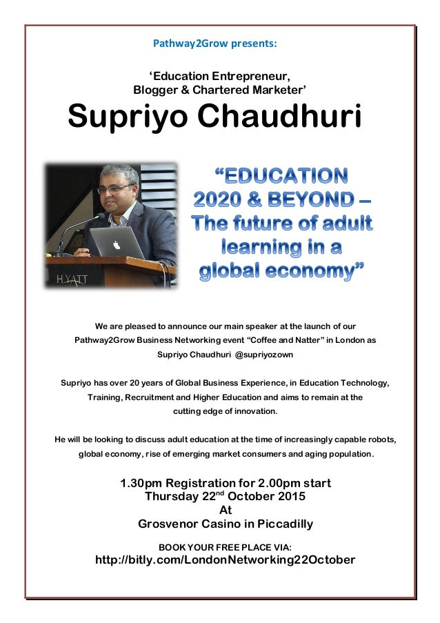 Pathway2Grow presents: 'Education Entrepreneur, Blogger & Chartered Marketer' Supriyo Chaudhuri We are pleased to announce...