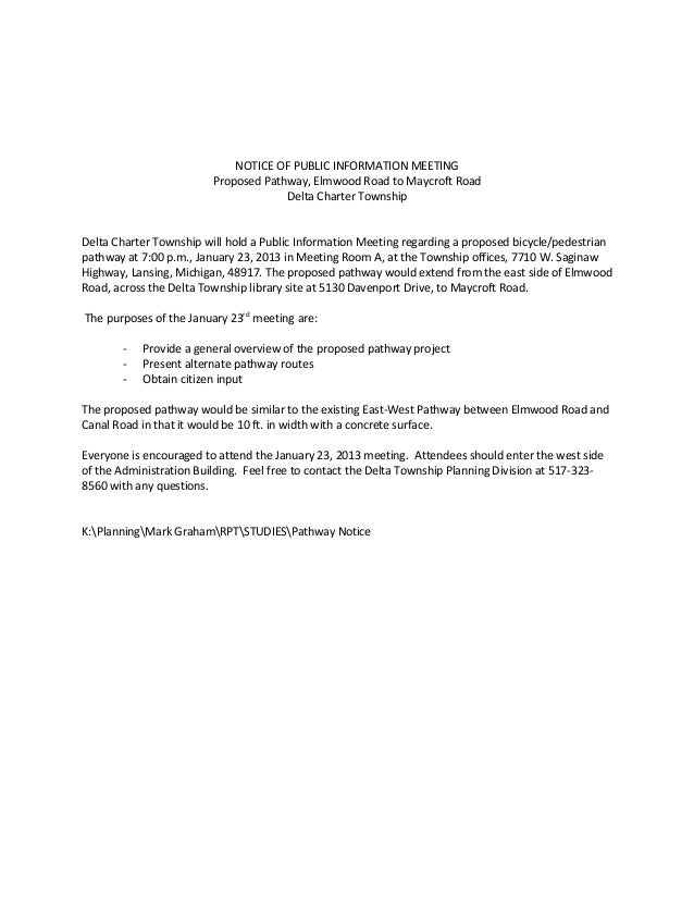 NOTICE OF PUBLIC INFORMATION MEETING                         Proposed Pathway, Elmwood Road to Maycroft Road              ...