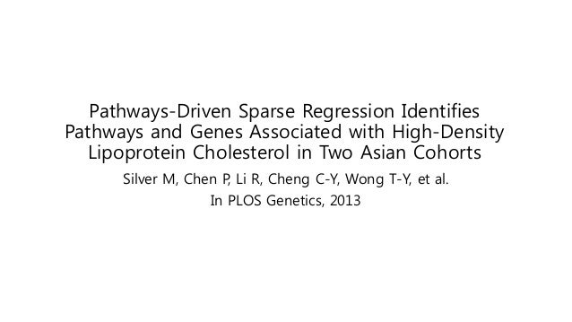 Pathways-Driven Sparse Regression Identifies Pathways and Genes Associated with High-Density Lipoprotein Cholesterol in Tw...